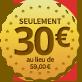 Promo anniversaire 30 ans 30 euros