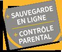 + Sauvegarde en ligne + Contrôle parental